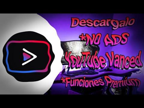 Descarga e Instala YouTube Vanced Agosto 2020 (Ultima Versión)