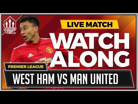 West Ham Vs Manchester United LIVE Stream Watchalong