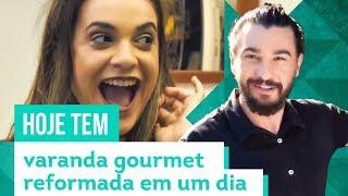Reformando uma varanda gourmet em um dia - Com Beto Siqueira - CASA DE VERDADE