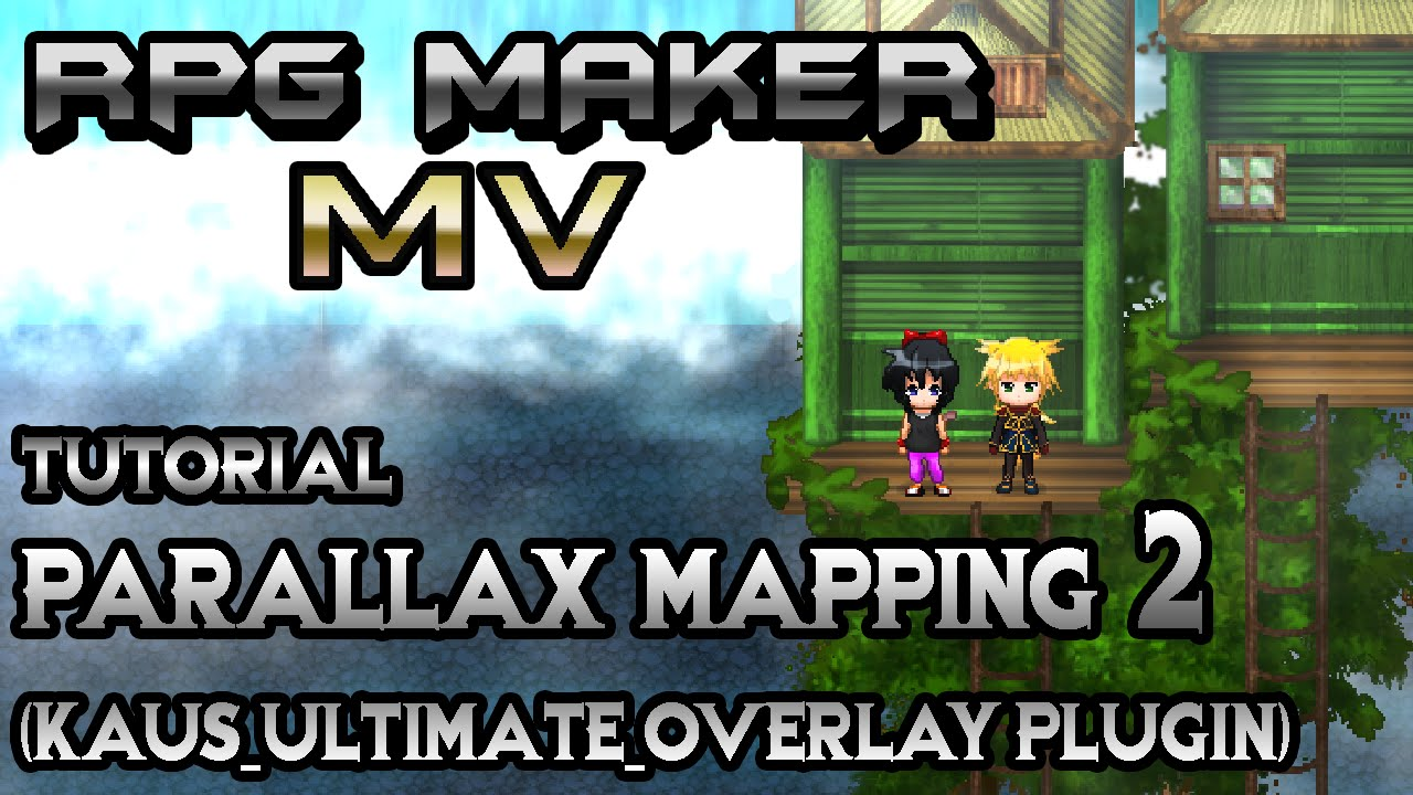 RPG Maker MV Tutorial: Parallax Mapping 2! (Kaus Ultimate Overlay