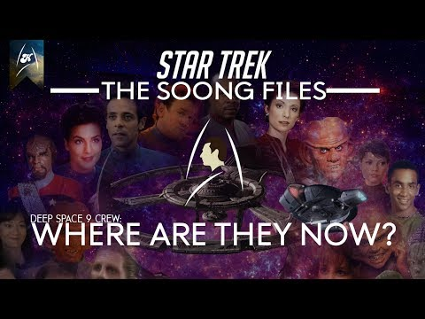 Star Trek - The Soong Files - Deep Space Nine(9) Crew, where are they now?? (LORE)