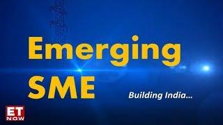 Emerging SME Building India - Episode 2