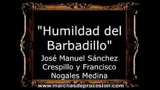 Humildad del Barbadillo - José Manuel Sánchez Crespillo y Francisco Nogales Medina [AM]