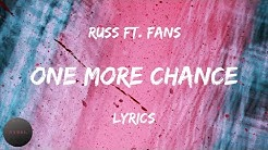 Russ - One More Chance Ft. Fans (Lyrics) | BABEL