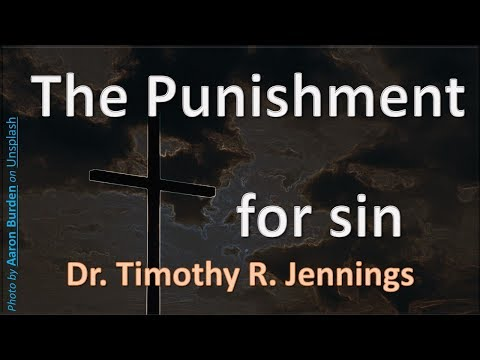The Punishment for sin - Dr Tim Jennings