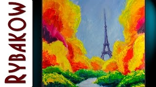 Eiffel Tower in Dream Paris — Buy ORIGINAL Oil Painting By Rybakow(Eiffel Tower in Dream Paris — ORIGINAL Wall Hanging Home Modern Art Oil Painting On Canvas By Valery Rybakow. Buy this painting: ..., 2015-11-16T08:29:06.000Z)