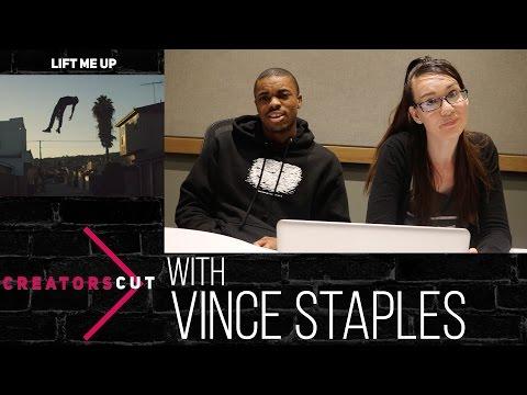 #CreatorsCut: 'Lift Me Up'- Vince Staples