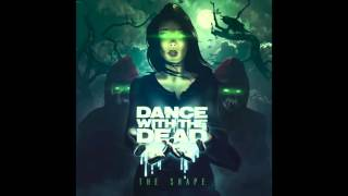 DANCE WITH THE DEAD - There's a Storm Coming