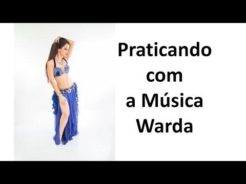 Para Praticar Coreografia Completa Warda Patrícia Cavalcante Dança do Ventre Online