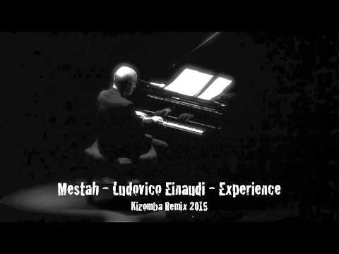 Mestah - Ludovico Einaudi - Experience Kizomba Remix 2015