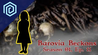 "Barovia Beckons | Season 01 :  Episode 11 | ""The blood is the life!"""