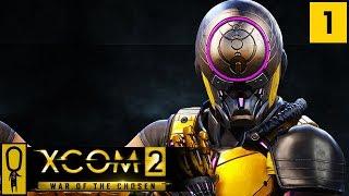 XCOM 2 WAR OF THE CHOSEN Gameplay - Part 1 - NEW Gatecrasher - Let's Play - [Legend Ironman]