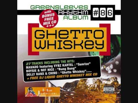 Ghetto Whiskey Riddim Mix (2006) By DJ.WOLFPAK