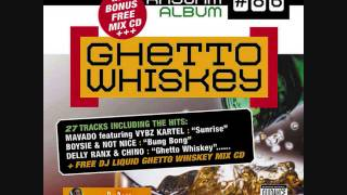 Ghetto Whiskey Riddim Mix (2006) By DJ.WOLFPAK