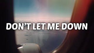 Video Sabrina Claudio ft. Khalid - Don't Let Me Down (Lyrics) download MP3, 3GP, MP4, WEBM, AVI, FLV Mei 2018
