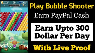 Play bubble shooter earn money   new paypal earning app 2020 make online