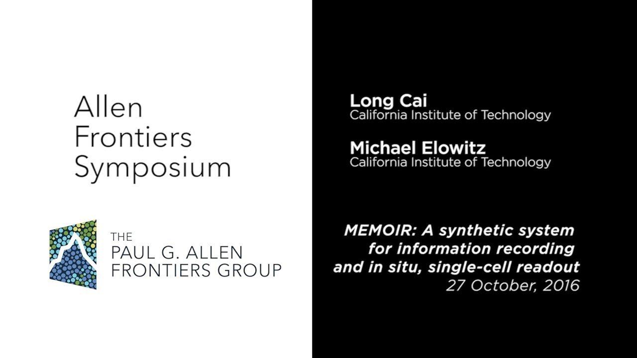 2016 Allen Frontiers Symposium | Long Cai and Michael Elowitz