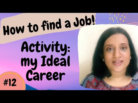 Activity- find your ideal career : How to find a job#12