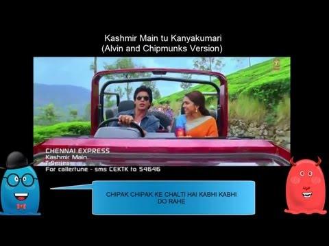 Kashmir Main Tu Kanyakumari (Alvin And Chipmunks Version)- Shahrukh Khan And Deepika Padukone