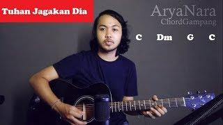 Chord Gampang (Tuhan Jagakan Dia - Motif Band) by Arya Nara (Tutorial Gitar) Untuk Pemula