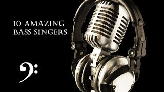 10 Amazing Bass Singers
