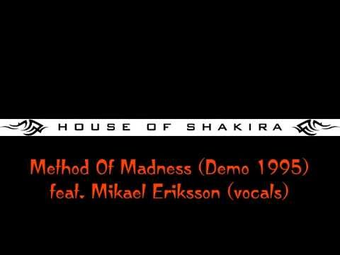House Of Shakira - Method Of Madness (early Demo 1995)