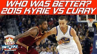 2015 Steph Curry vs 2015 Kyrie Irving (feat The Schmo)   Hoops N Brews