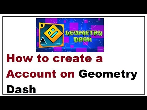How To Create A Account On Geometry Dash