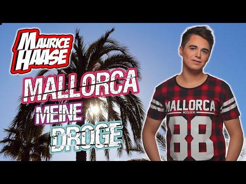 Maurice Haase  - Mallorca meine Droge (Offizielles Musikvideo) | Mallorca Hit 2019