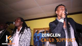 Zenglen  - Child Support  Live with Wilder Octavius [ 10-31-15 ]