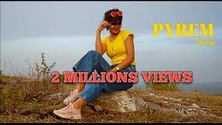 PYREM (Khasi Official Music video)