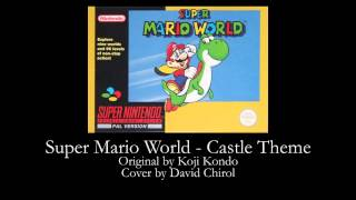 Super Mario World - Castle Theme Orchestral Cover (OC/DC)