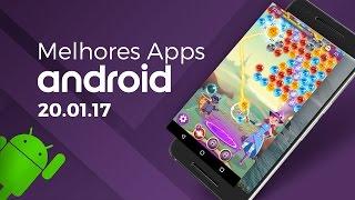 Melhores apps para Android: (20/01/2017) - Baixaki Android