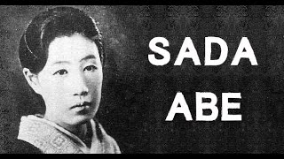 The Disturbing & Sinister Case of Sada Abe