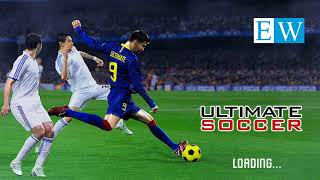 ultimate soccer, ultimate football best soccer game