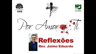 Ele se aproxima de nós - Salmos 65.4 - Rev. Jaime Eduardo
