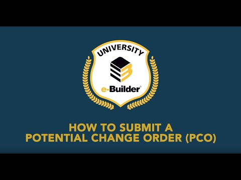 Training Videos On-Demand: How to Submit a Potential Change Order PCO