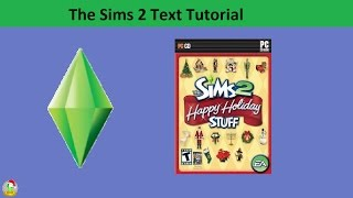 The Sims 2 Text Tutorial: Happy Holiday stuff pack