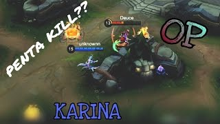 PENTA KILL?? KARINA GAMEPLAY Mobile Legends (no commentary)