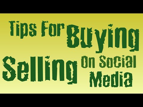 Tips for Buying and Selling on Social Media