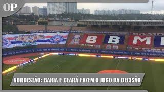 Bahia e Ceará fazem o segundo jogo da decisão da Copa do Nordeste