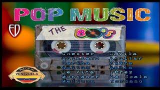 POP MUSIC MADE IN VENEZUELA AÑOS 80