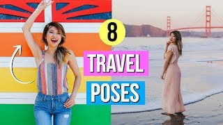 How to Pose for Pictures! 8 Travel Pose Ideas for Instagram!