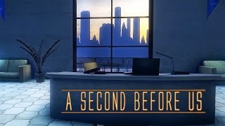 КОНЕЦ ► A SECOND BEFORE US #4