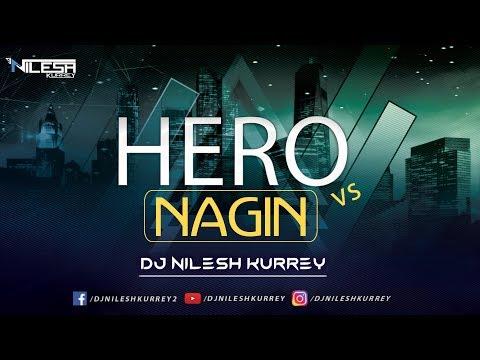 hero-vs-nagin- -benjo-horn-mix- -dj-music- -part-mix- -dj-nilesh-kurrey- -nagin-song
