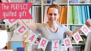 How to make a quilted banner - Such a great handmade gift!