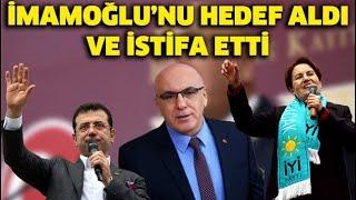 İyi Parti'den istifa eden İsmail Ok, Ekrem İmamoğlu'na demediğini bırakmadı