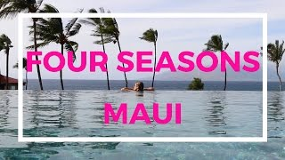 Must Stay in Maui: Four Seasons Maui