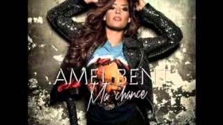 Download Amel Bent - Ma Chance OFFICIEL MP3 song and Music Video