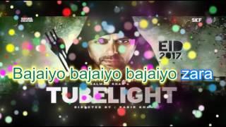 Tubelight | Salman Khan | Sajan Radio | Karaoke with Lyrics.